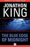 The Blue Edge of Midnight (The Max Freeman Mysteries Book 1)