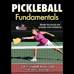 Pickleball Fundamentals (Sports Fundamentals)