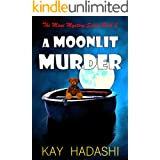 A Moonlit Murder: Don't Go to the Beach Alone (The Maui Mystery Series Book 3)