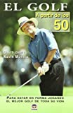 El golf a partir de los 50