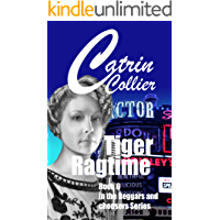 TIGER RAGTIME: Brothers & Lovers Beggars & Choosers series Book 6 (BOTHERS& LOVERS) (English Edition)