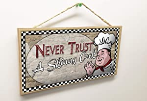 """Blackwater Trading Kitchen Never Trust A Skinny Cook Italian Fat Chef Wine Sign Plaque 5""""X10"""""""