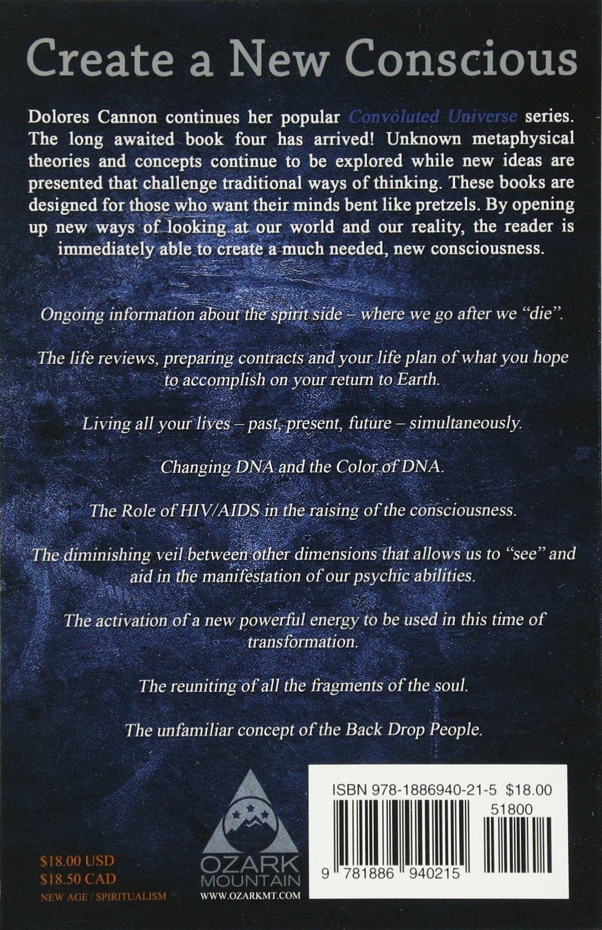 The Convoluted Universe Book IV: Dolores Cannon: 9781886940215: Amazon.com:  Books
