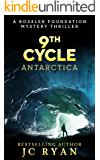 Ninth Cycle Antarctica: A Thriller (A Rossler Foundation Mystery Book 2) (English Edition)