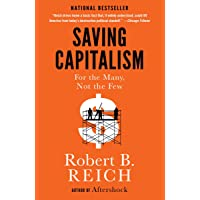 Saving Capitalism: For the Many, Not the Few