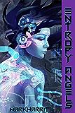 Entropy Angels: A Cyberpunk Thriller