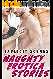 Naughty Erotica Stories (EXPLICIT SCENES)