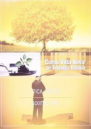 Curso Vida Nova de Teologia Básica. Ética Cristã - Volume 12