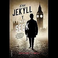Dr. Jekyll y Mr. Seek (Histórica)