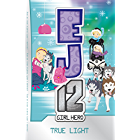 EJ12 Girl Hero 20: True Light
