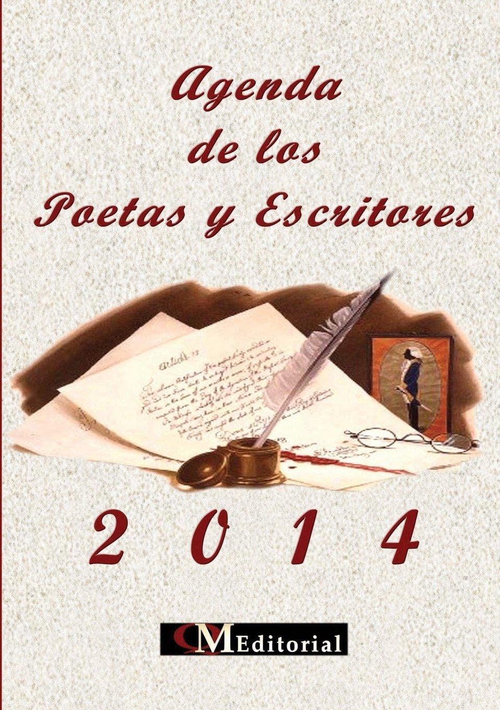Agenda 2014 De los Poetas y Escritores (Spanish Edition): Qm ...