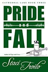 Pride and Fall (Cathedral Lake Book 3) Kindle Edition