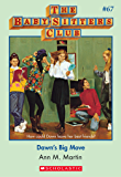 The Baby-Sitters Club #67: Dawn's Big Move (Baby-sitters Club (1986-1999))