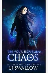 The Four Horsemen: Chaos Kindle Edition