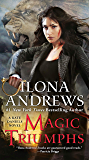 Magic Triumphs (Kate Daniels Book 10) (English Edition)
