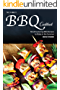 The Family BBQ Cookbook: Mouthwatering BBQ Recipes to Make in the Summer (English Edition)
