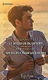 Le seigneur du désert - Un secret pour un cheikh (Ispahan)