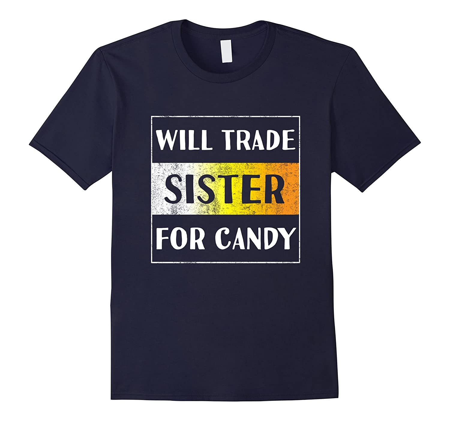 Will Trade Sister for Candy Halloween T-Shirt for Boys Girls-FL