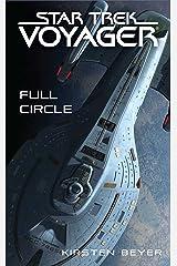 Full Circle (Star Trek: Voyager) Kindle Edition
