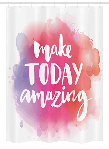 Amazon Com Ambesonne Quote Stall Shower Curtain Make Today Amazing