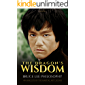 The Dragon's Wisdom - Bruce Lee Philosophy: 494 Amulets of the Martial Art legend