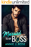 Married to my Boss: A Secret Baby Romance (Office Romances Book 1)