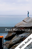 Dead Man's Island - With Audio Level 2 Oxford Bookworms Library: 700 Headwords