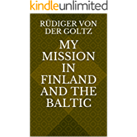 My Mission in Finland and the Baltic (Translation)