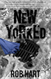 New Yorked (Ash McKenna Book 1)
