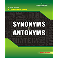 Antonyms & Synonyms: for SSC, Bank PO, Railway, UPSC exams and CDS