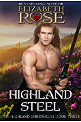 Highland Steel (The Highland Chronicles Book 3) Kindle Edition