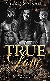 True Love: A Bennett Brothers Novella