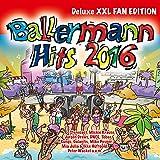 Ballermann Hits 2016 [Explicit] (Deluxe XXL Fan Edition)