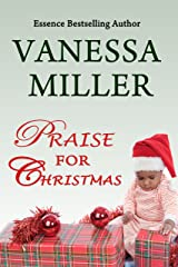 Praise for Christmas (Book 6 - Praise Him Anyhow Series) Kindle Edition