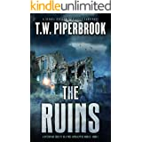 The Ruins: A Dystopian Society in a Post-Apocalyptic World (The Ruins Series Book 1)