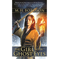 The Girl with Ghost Eyes: The Daoshi Chronicles, Book One