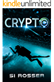 CRYPTO: Fast Paced Mystery (Spire Novel Book 5)