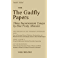 The Gadfly Papers: Three Inconvenient Essays by One Pesky Minister