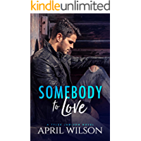 Somebody to Love: (A Tyler Jamison Novel) book cover