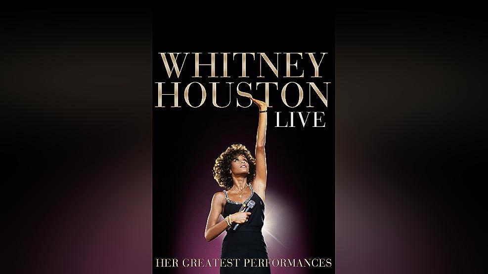 Whitney Houston Live: Her Greatest Performances