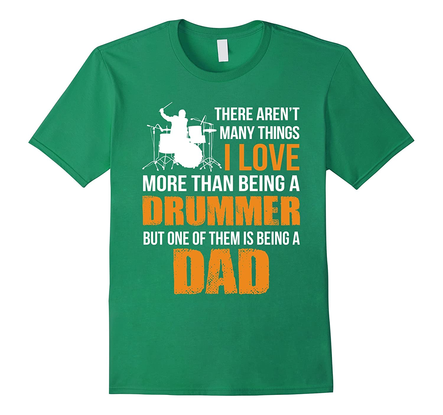 THERE ARENT MANY THING I LOVE MORE THAN BEING DRUMMER - DAD-Vaci