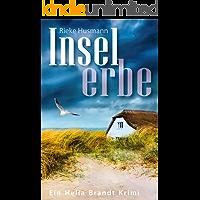Inselerbe (Hella Brandt 4) (German Edition)