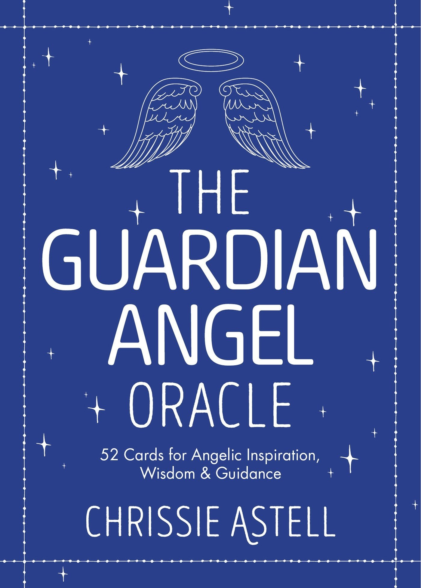 The Guardian Angel Oracle: 52 Cards for Angelic Inspiration, Wisdom and Guidance ebook