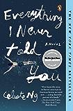 Everything I Never Told You: A Novel (Alex Awards (Awards))