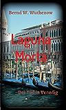 Laguna Morta: Der Tod in Venedig