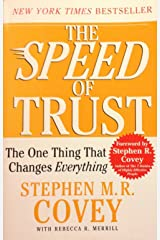 The Speed of Trust: The One Thing That Changes Everything Unknown Binding