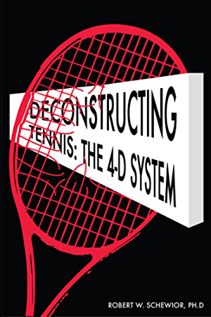 Deconstructing Tennis: The 4-D System