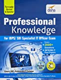 Professional Knowledge for IBPS/ SBI Specialist IT Officer Exam 2nd Edition