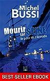 Mourir sur Seine: Best-seller ebook