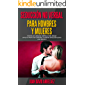 Seduccion No Verbal Para Hombres y Mujeres: Técnicas de Lenguaje Corporal para atraer, seducir, proyectar confianza y generar atracción con el sexo opuesto
